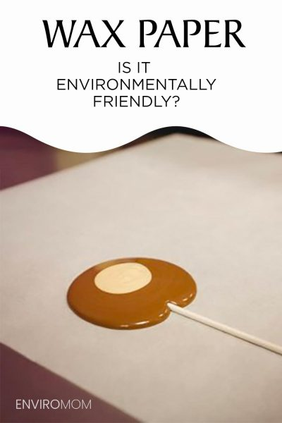 is wax paper environmentally friendly